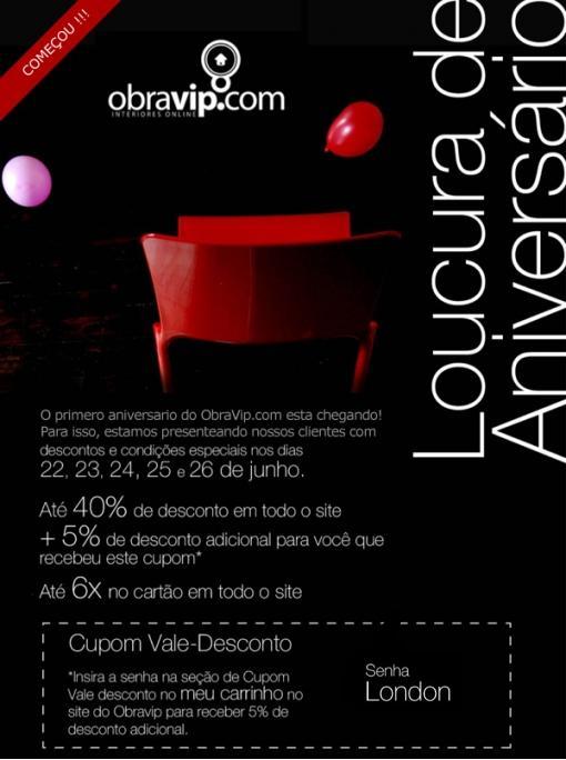 Loucura de aniverário ObraVip.com - Tudo para decoração de sua casa, cozinha, banheiro com até 45% de desconto - começou